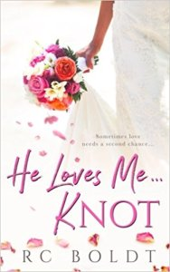 Hot New Releases! ~Nov 14~He Loves Me…KNOT by RC Boldt