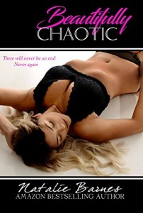 Hot New Releases! ~Nov 15~Beautifully Chaotic by Natalie Barnes