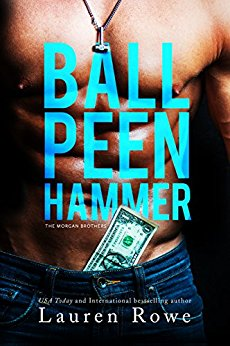 Princess Kelly Reviews: Ball Peen Hammer by Lauren Rowe