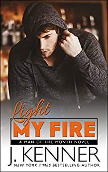 Light My Fire (Man of the Month Book 11)  by J. Kenner