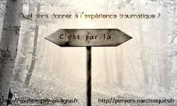 Donner du sens à l'expérience traumatique