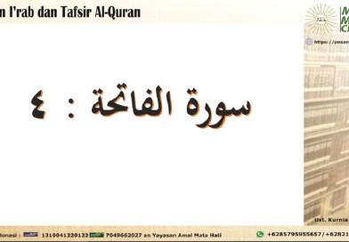 Kajian I'rab dan Tafsir Surat Al Faatihah Ayat 4
