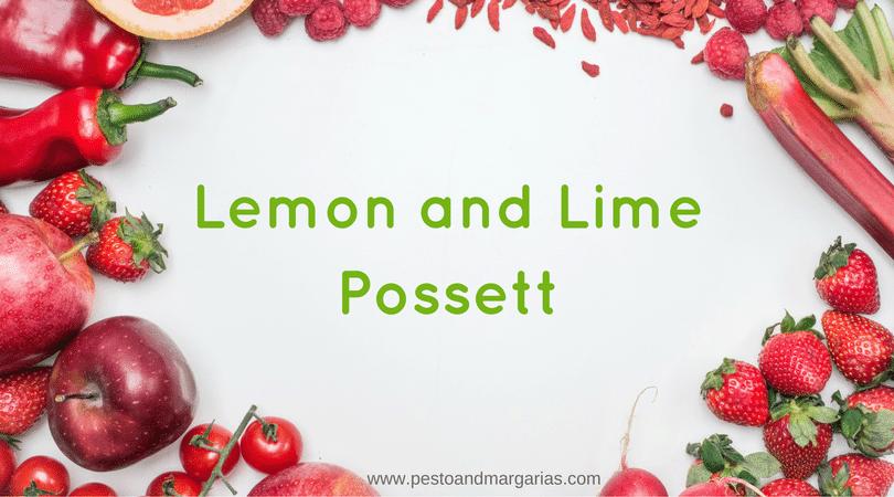 Lemon and Lime Posset
