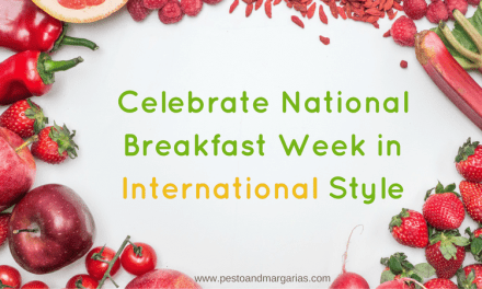 Celebrate National Breakfast Week in International Style