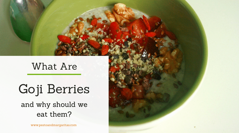 What are Goji Berries and Why Should We Eat Them?
