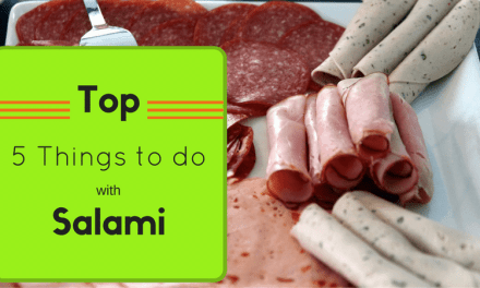 Top 5 Things to Do with Salami