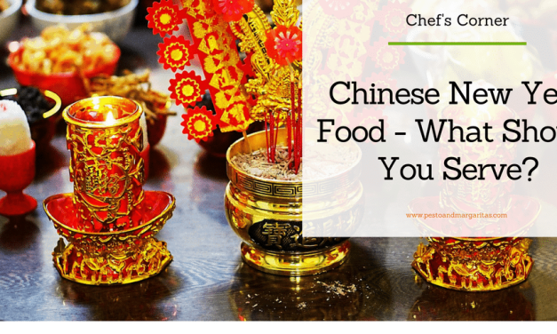 Chinese New Year Food – What Should You Serve?