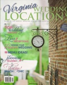 Virginia Wedding Locations Magazine, Vol 2, 2014