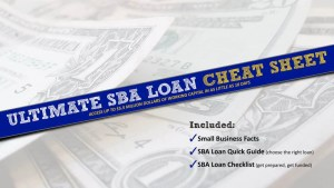 Ultimate SBA Loan Cheat Sheet