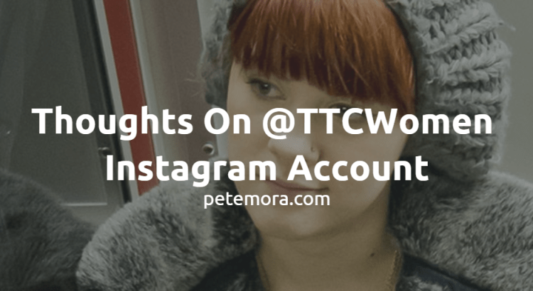Thoughts On @TTCWomen Instagram Account