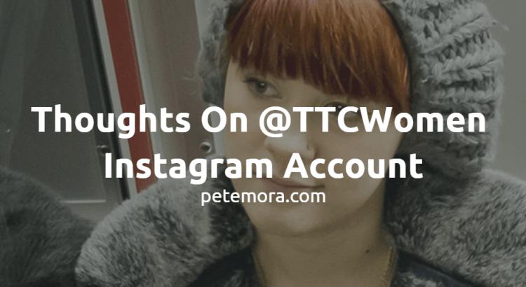 Thoughts On @TTCWomen Instagram Account