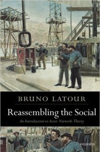 Buchcover von Bruno Latour: Reassembling the Social. An Introduction to the Actor Network Theory (Oxford)