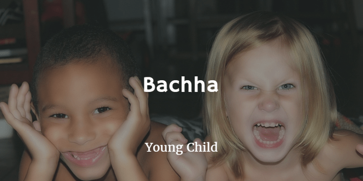 bachha young child
