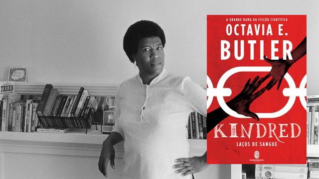 'Kindred – Laços de sangue', de Octavia Butler: uma lacuna a ser preenchida no Brasil