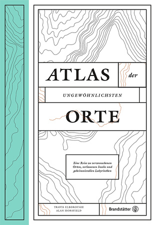 Atlas der ungewöhnlichsten Orte