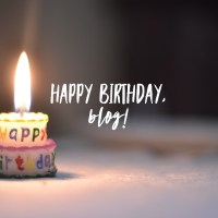 Happy Birthday, Blog!