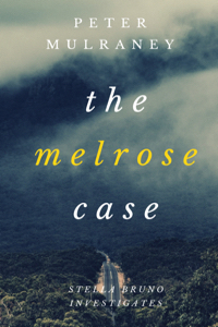 The-Melrose-Case