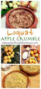 Loquat Apple Crumble also known as Japanese Plum, is a recipe that's easy to make and a delicious. A great way to use up an abundance of fruit