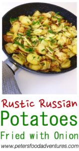 Simple & Easy Comfort Food, Delicious in Any Culture, Loved Around the World - Pan Fried Potatoes and Onion (Жареная картошка с луком)