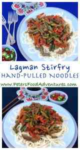 A wonderful Central Asian classic, the original pasta, hand pulled and delicious with Chinese black vinegar vegetable stirfry - Lagman Recipe Uyghur Noodle Stir Fry (Лагман)