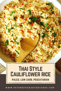 Thai Cauliflower Rice recipe is a side dish packed with flavor, you won't miss the carbs on your plate! It's gluten free, low carb, paleo and pescatarian.
