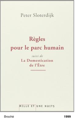 Regles pour le parc humain - Peter Sloterdijk