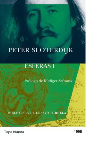 Esferas I: Burbujas. Microsferología - Peter Sloterdijk