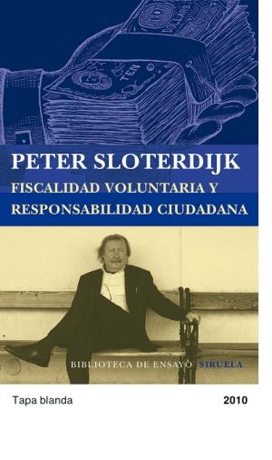 Fiscalidad voluntaria y responsabilidad ciudadana - Peter Sloterdijk