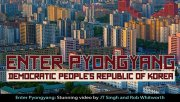 Enter Pyongyang: Stunning video from North Korea
