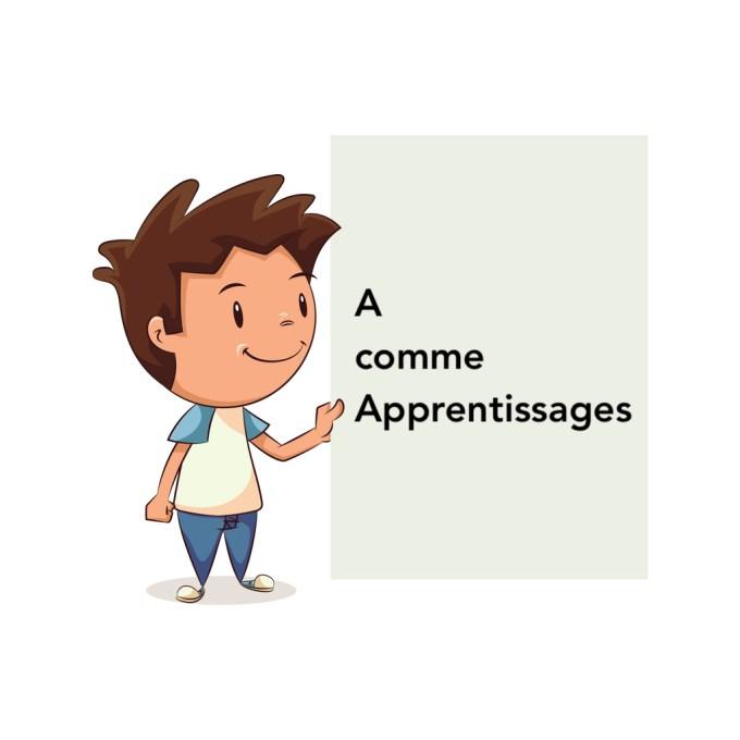 A comme Apprentissages
