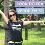 Look do Dia: Verde em SP