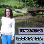 Look do Dia: Templo Budista