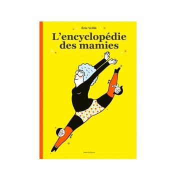 actes-sud-eric-veillé-l-encyclopédie-des-mamies-livre-fête-des-grands-mères