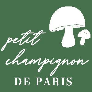 Petit Champignon de Paris