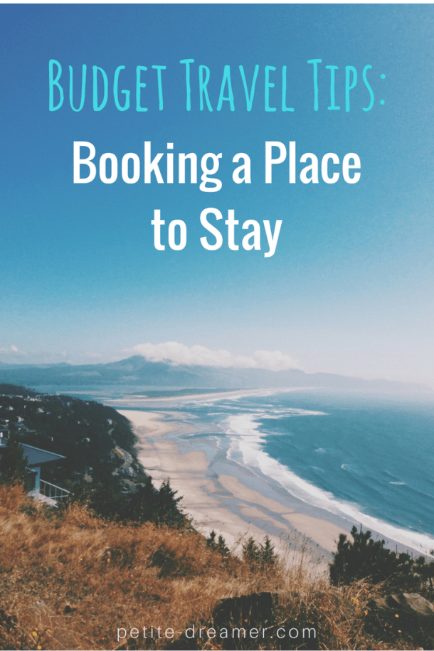 Budget Travel Tips: Booking A Place to Stay | Petite-Dreamer.com