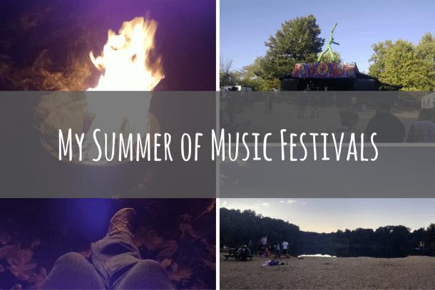 My Summer of Music Festivals