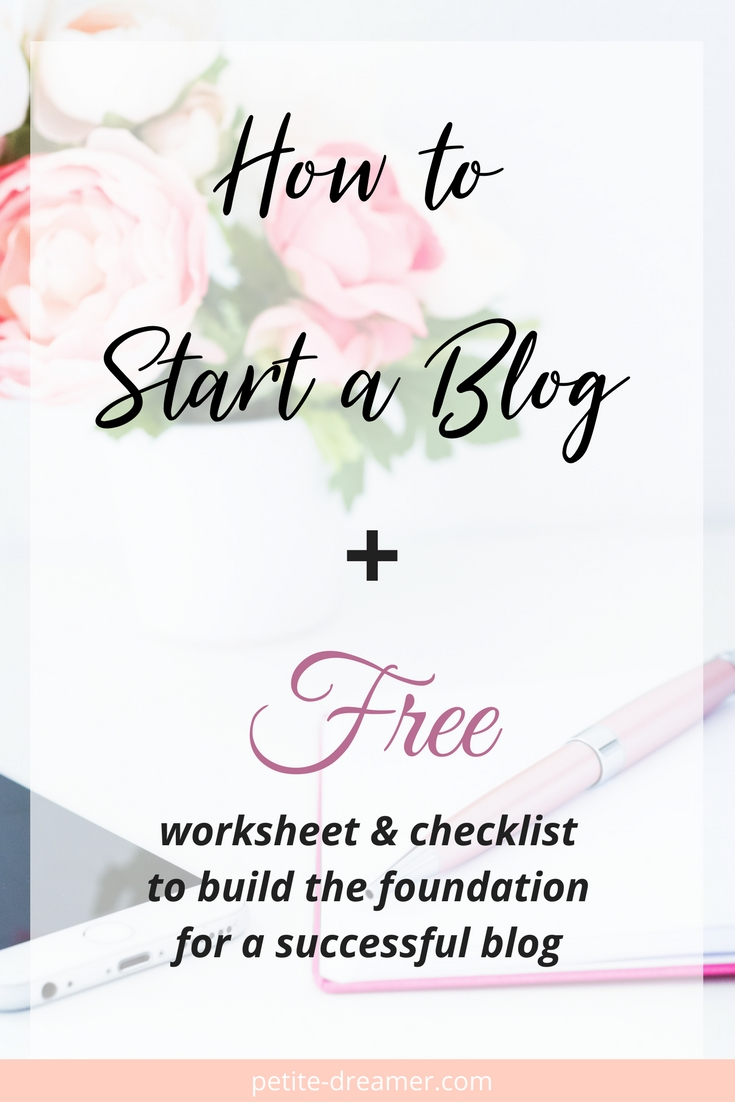 How to Start a Blog - Build the foundation for a successful blog. Free worksheet and checklist to start your own blog #blogging #howtostartablog #hosting #wordpress