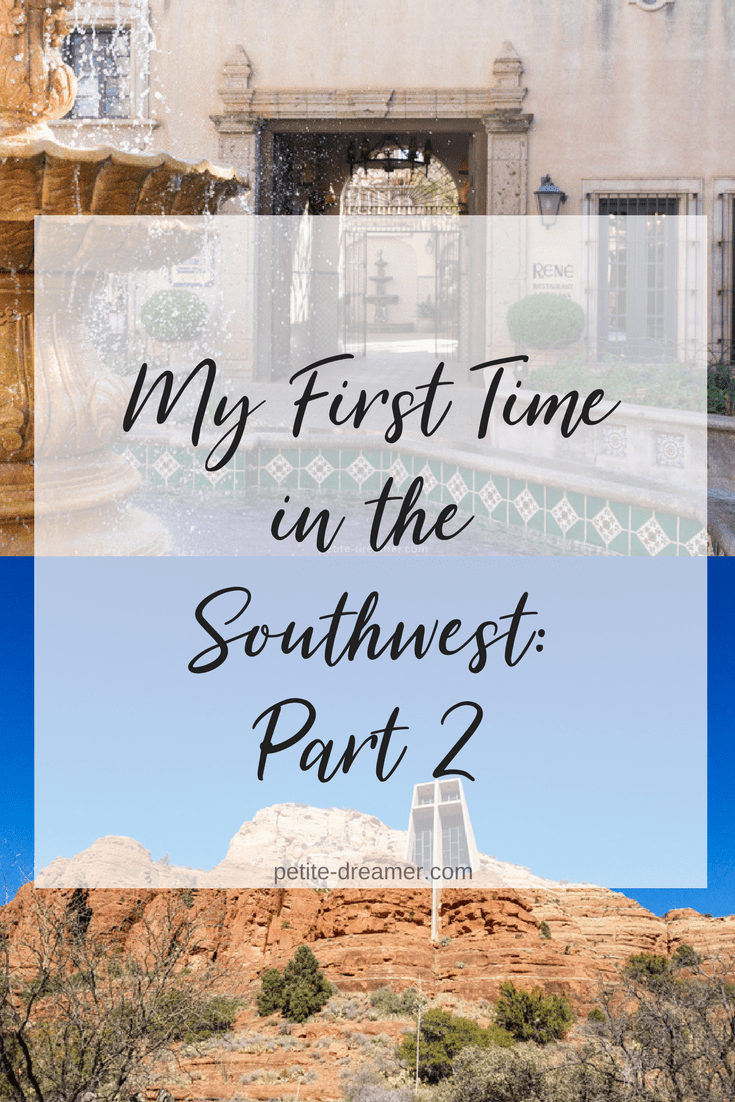 My First Time in the Southwest: Part 2 | Petite-Dreamer.com - Featuring hiking in Sedona #arizona #southwest #sedona