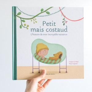"""""""Petit mais costaud"""" : l'album illustré pour expliquer la prématurité à son enfant"""