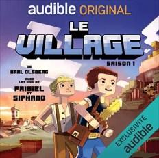 Le Village, un livre audio inspiré de l'univers du jeu vidéo Minecraft