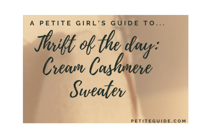 Thrift of the Day: Cream Cashmere Sweater