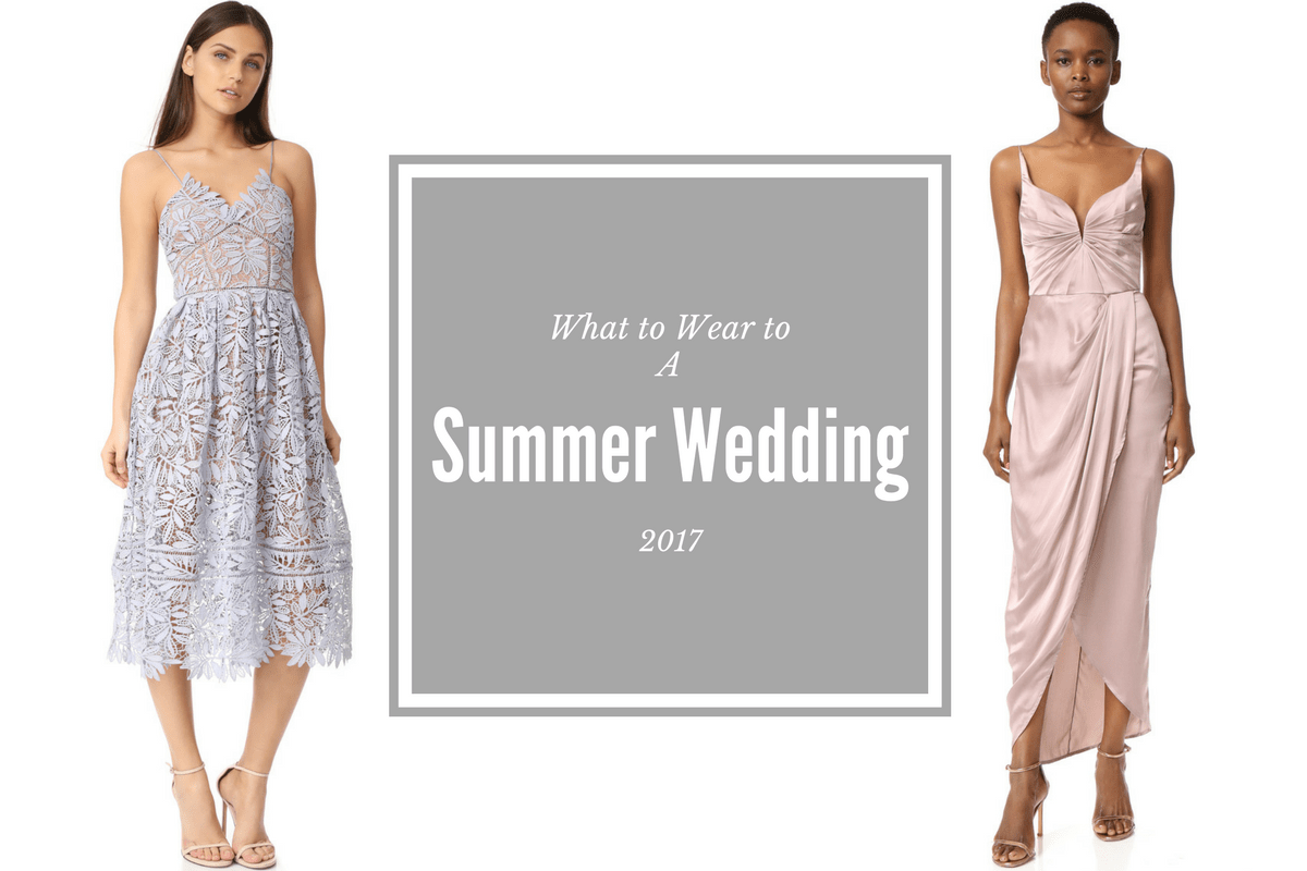 Best Dresses To Wear To A Summer 2017 Wedding! • Petite In