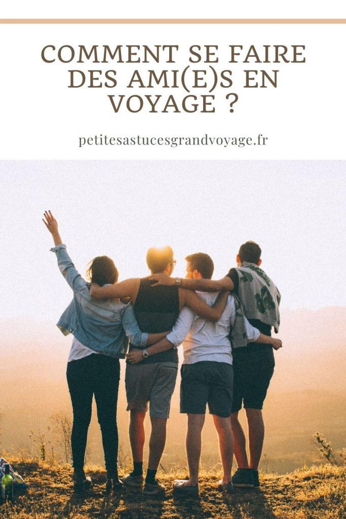epingle pinterest comment se faire des ami(e)s en voyage