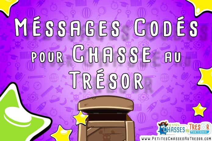 comment coder des messages codés pour chasse au trésor