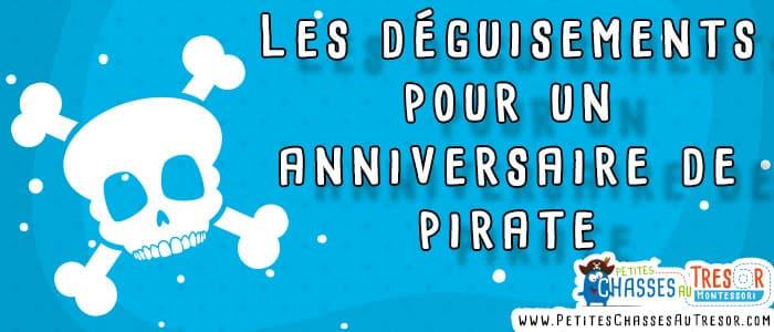 Déguisement pour anniversaire de pirate