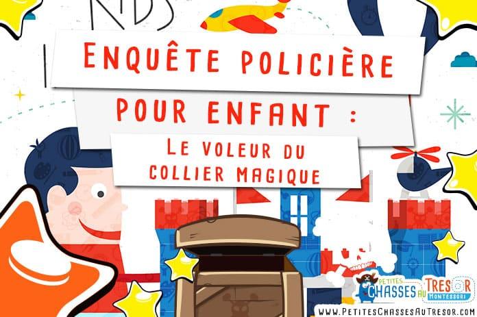 Enquête policière pour enfant