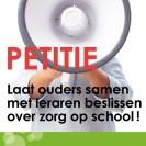 Petitie ouders samen met leraren beslissen over zorg op school