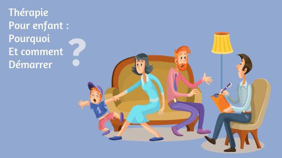 Therapie pour enfant et ado : pourquoi et comment démarrer ?