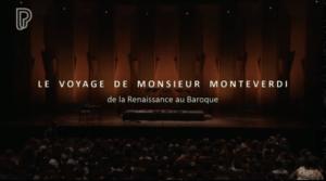 Le voyage de monsieur Monteverdi