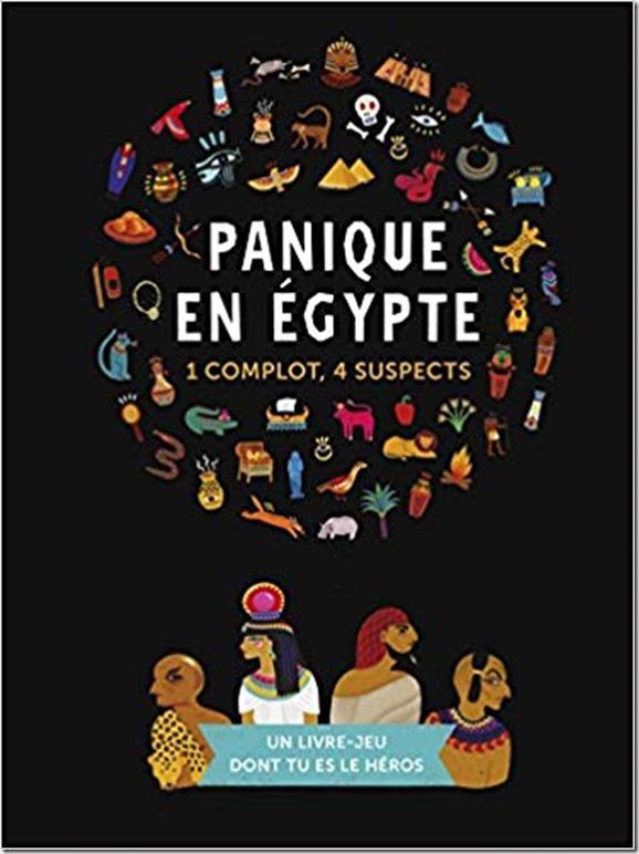 Panique en Egypte livre dont tu es le héros